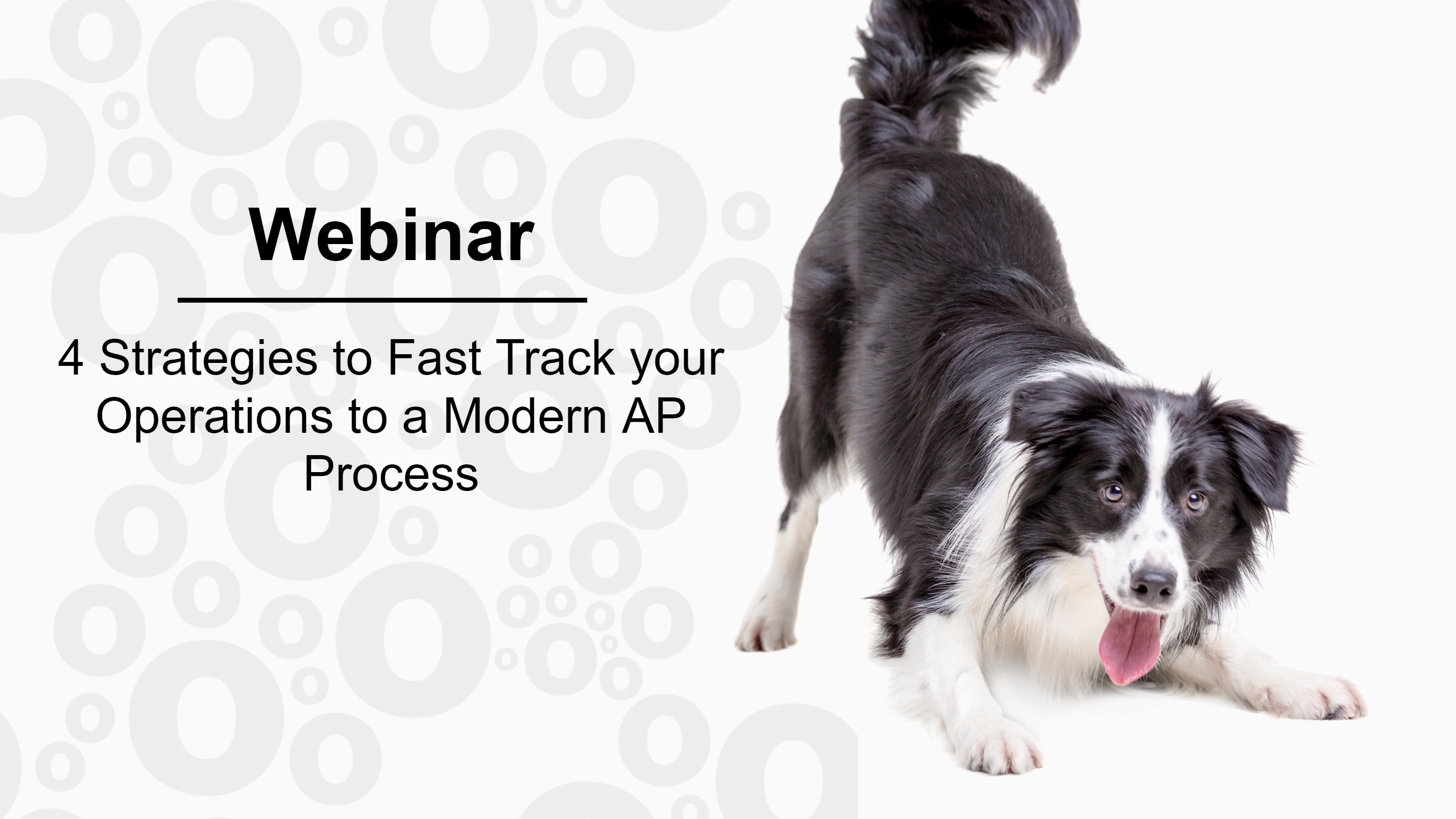 4 Strategies to Fast Track your Operations to a Modern AP Process