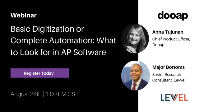 Webinar: Basic Digitization or Complete Automation: What to Look for in AP Software
