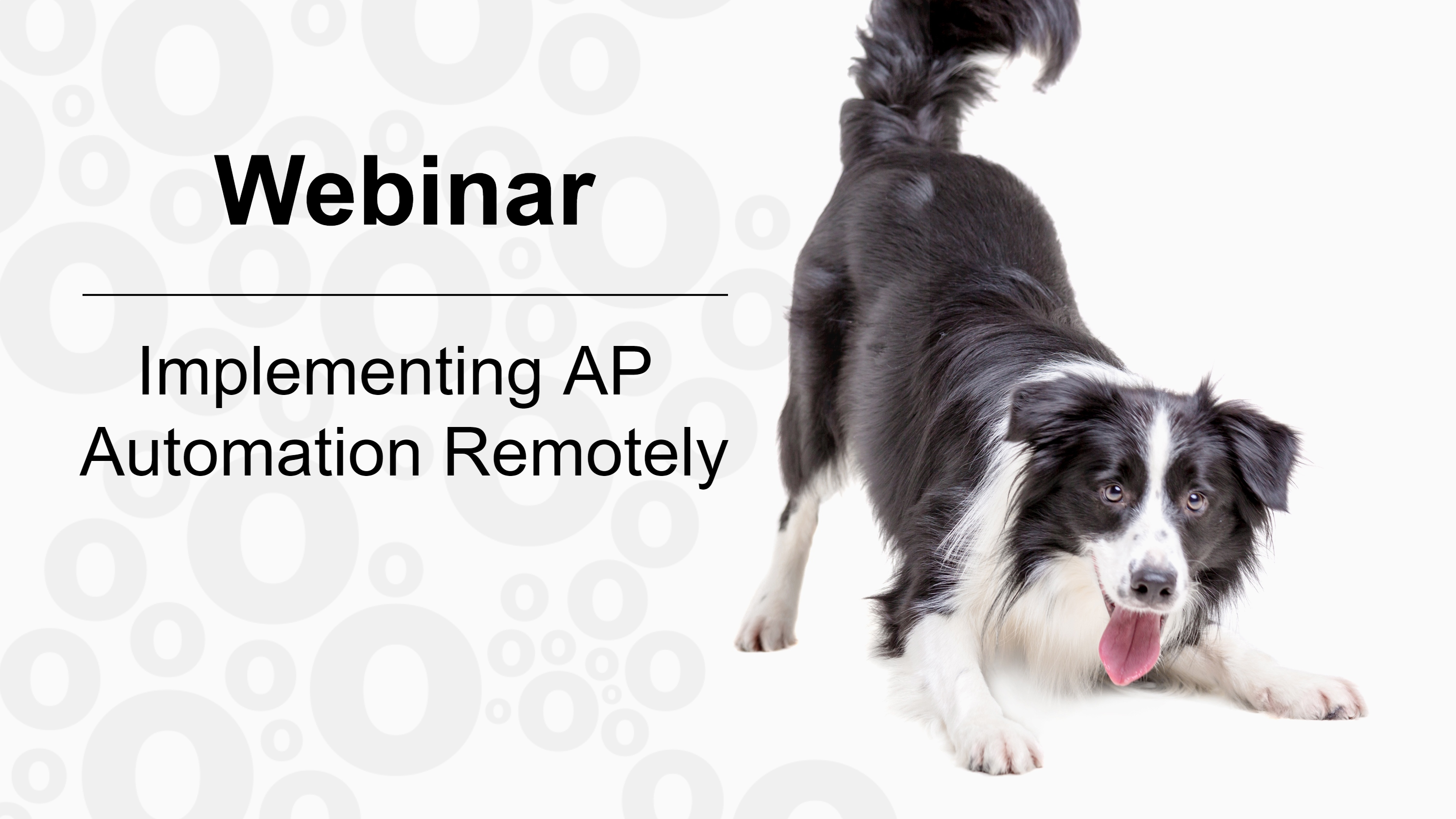 Webinar: Implementing AP Automation Remotely